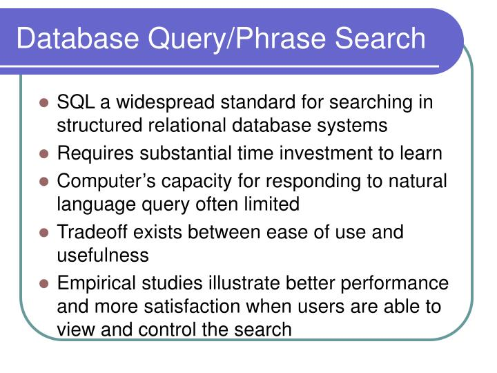 Database Query/Phrase Search