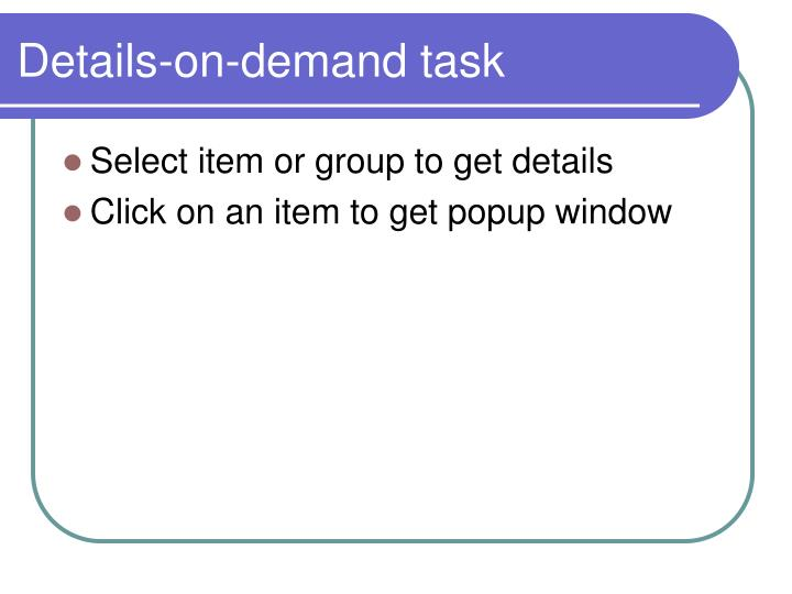 Details-on-demand task