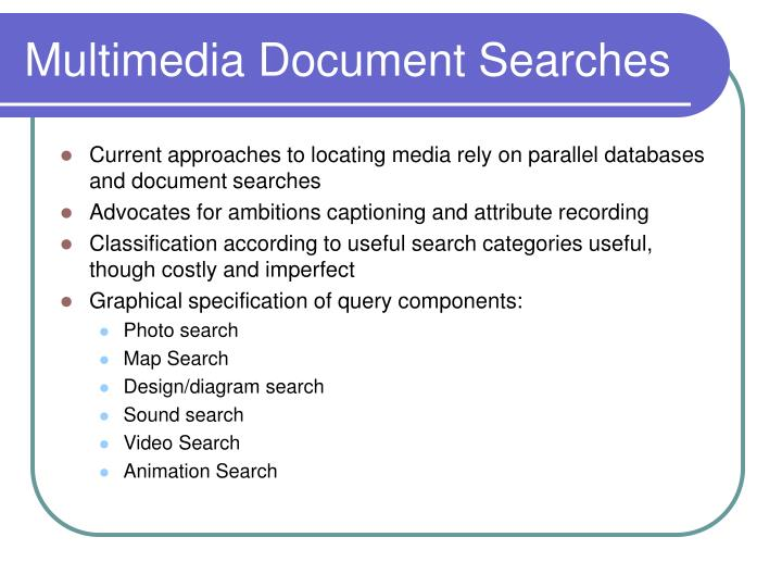 Multimedia Document Searches