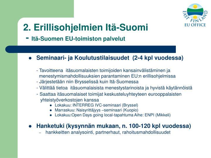 2. Erillisohjelmien Itä-Suomi