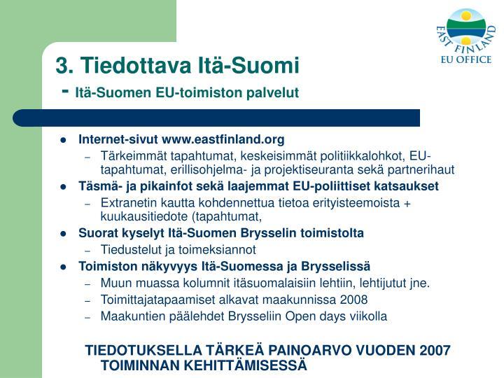 3. Tiedottava Itä-Suomi