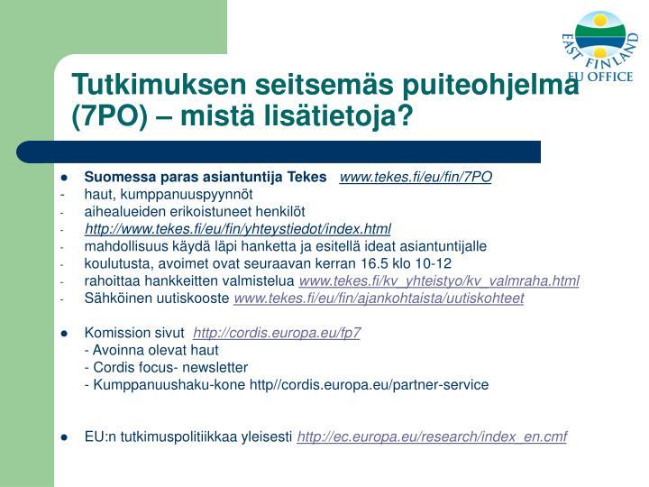 Tutkimuksen seitsemäs puiteohjelma (7PO) – mistä lisätietoja?
