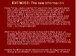 exercise the new information