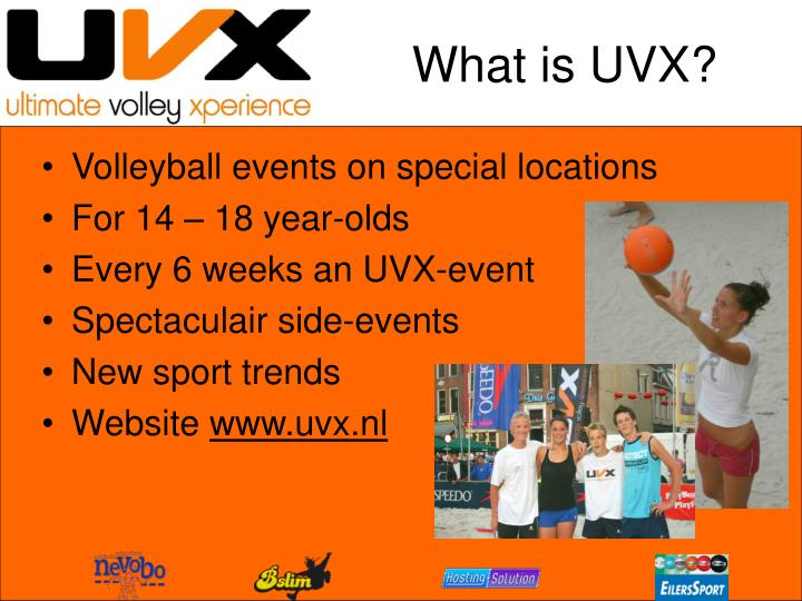 What is UVX?