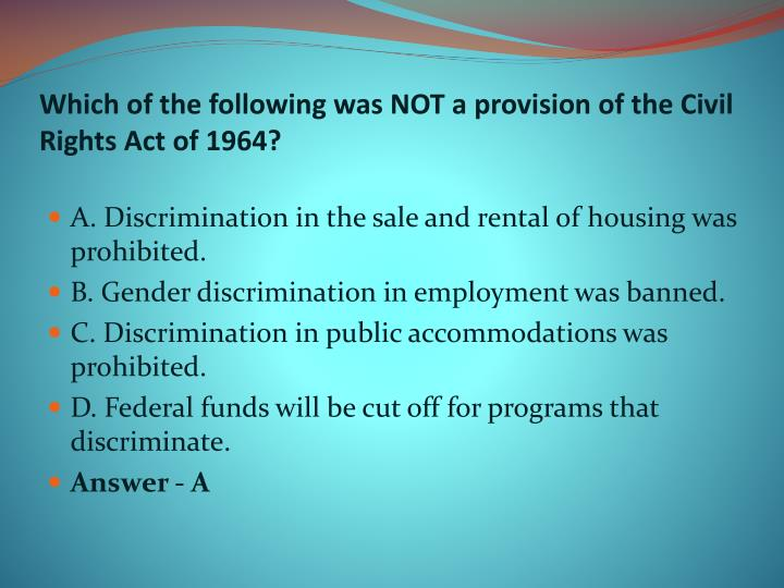 Which of the following was NOT a provision of the Civil Rights Act of 1964?