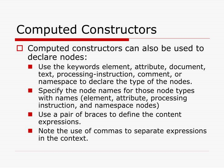 Computed Constructors