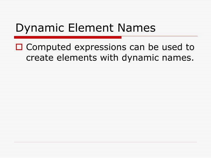 Dynamic Element Names