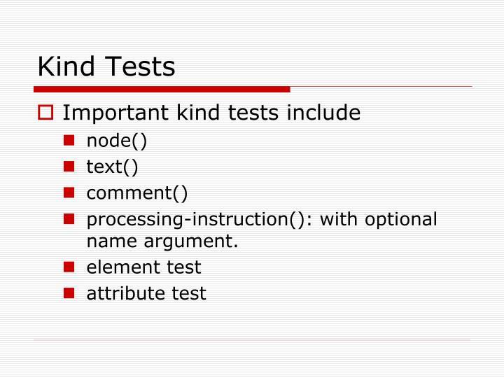 Kind Tests