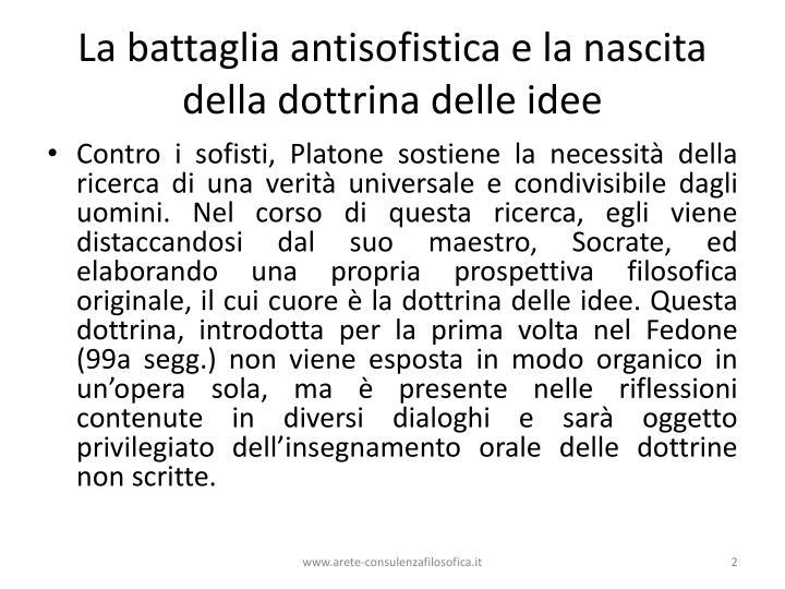 La battaglia antisofistica e la nascita della dottrina delle idee