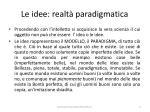 le idee realt paradigmatica