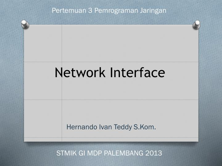 Network interface