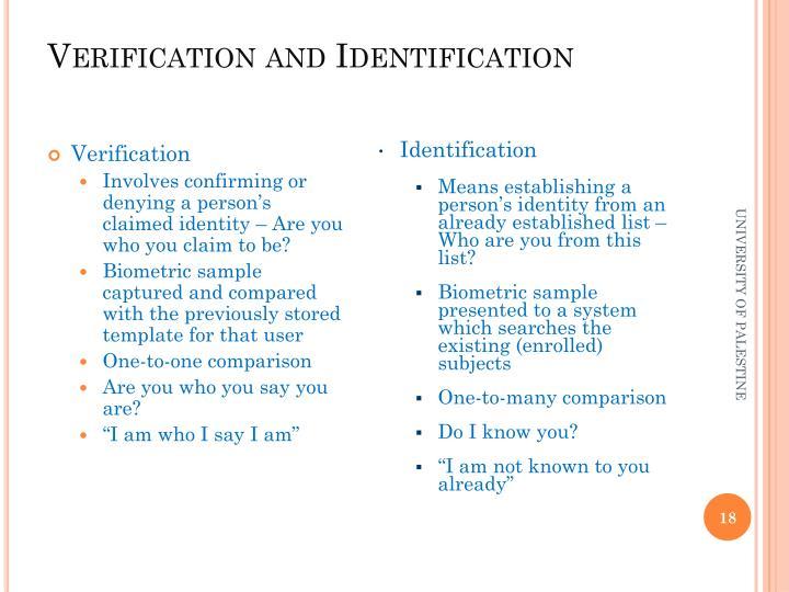 Verification and Identification