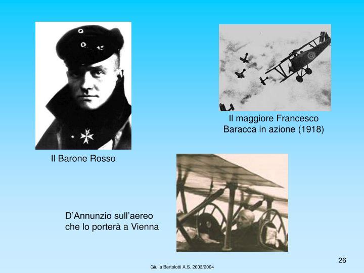 Il maggiore Francesco Baracca in azione (1918)