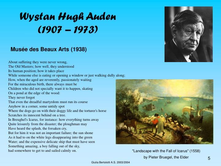 Wystan Hugh Auden (1907 – 1973)