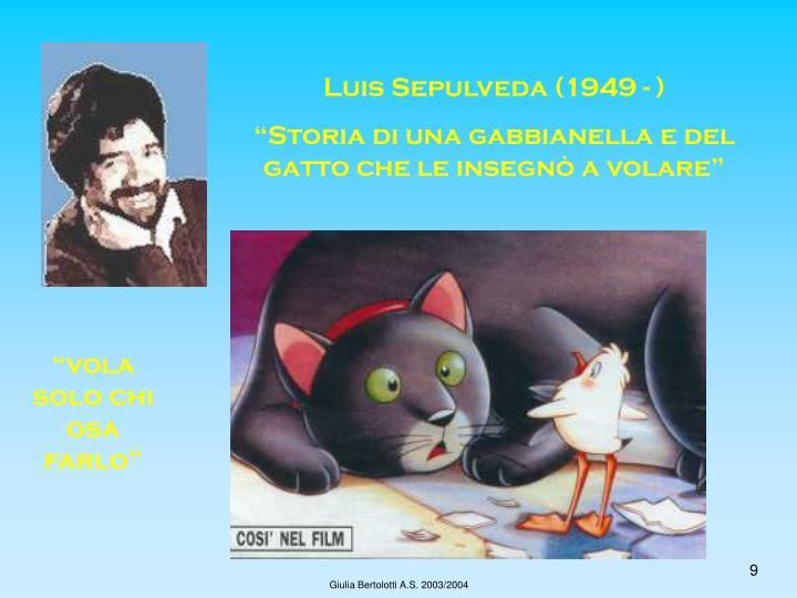 Luis Sepulveda (1949 - )