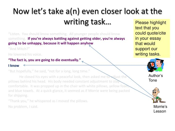 Now let's take a(n) even closer look at the writing task…