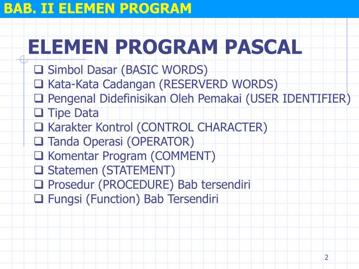 Bab ii elemen program