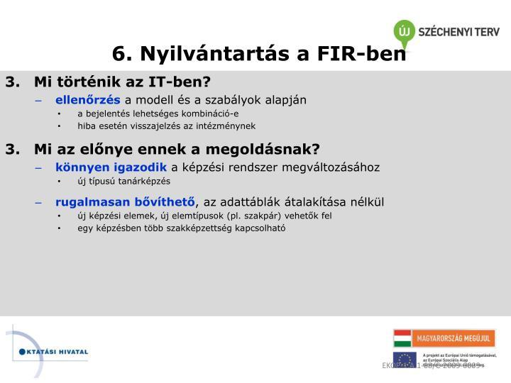 6. Nyilvántartás a FIR-ben