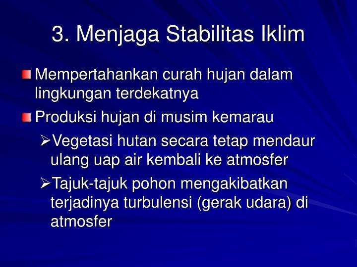 3. Menjaga Stabilitas Iklim