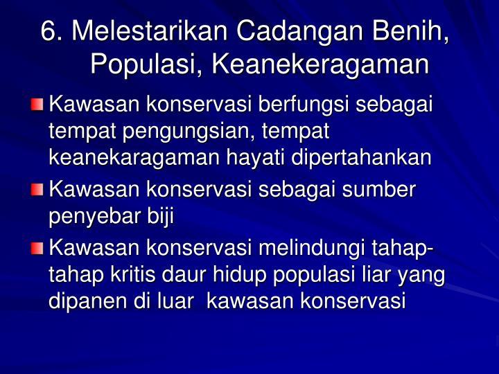 6. Melestarikan Cadangan Benih, Populasi, Keanekeragaman