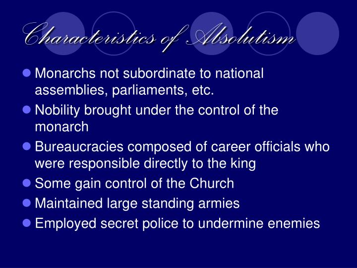 Characteristics of Absolutism
