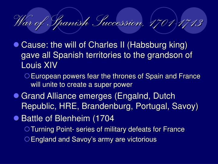 War of Spanish Succession, 1701-1713