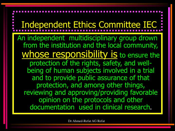 Independent Ethics Committee IEC