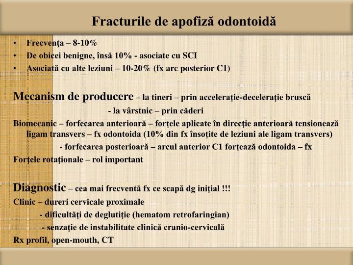 Fracturile de apofiză odontoidă