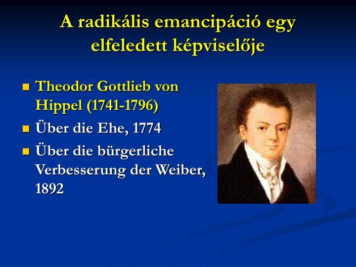 A radiklis emancipci egy elfeledett kpviselje