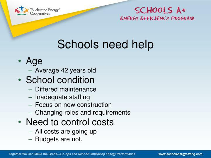 Schools need help