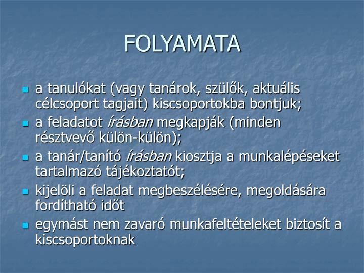 FOLYAMATA