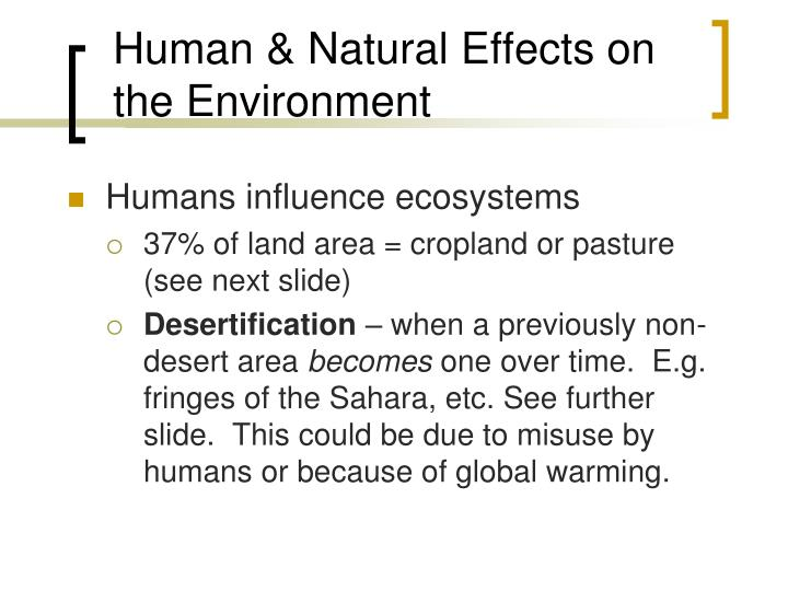 Human & Natural Effects on the Environment