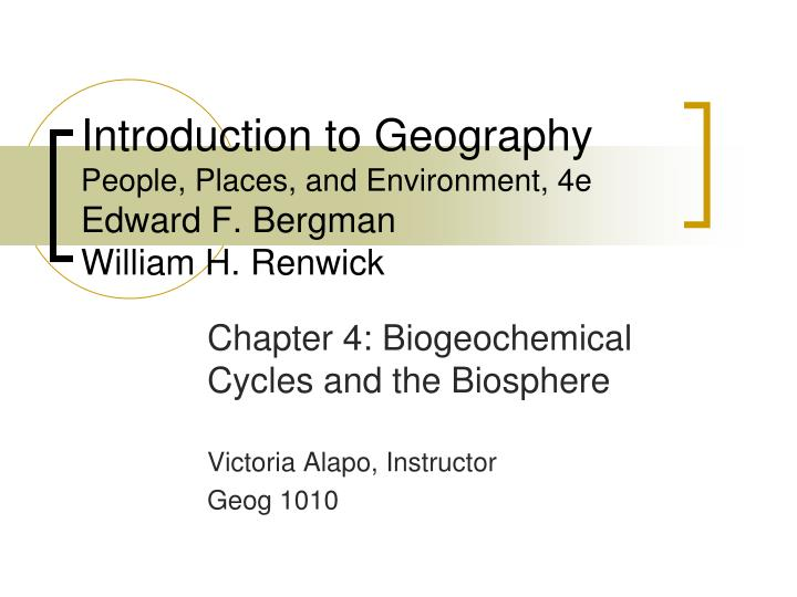 Introduction to geography people places and environment 4e edward f bergman william h renwick