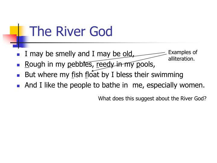 The River God