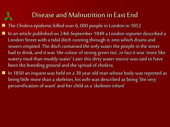 Disease and Malnutrition in East End