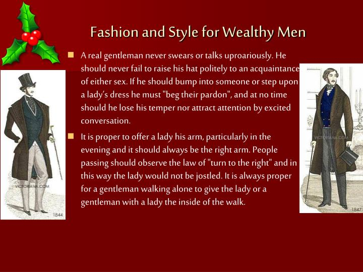 """A real gentleman never swears or talks uproariously. He should never fail to raise his hat politely to an acquaintance of either sex. If he should bump into someone or step upon a lady's dress he must """"beg their pardon"""", and at no time should he lose his temper nor attract attention by excited conversation."""