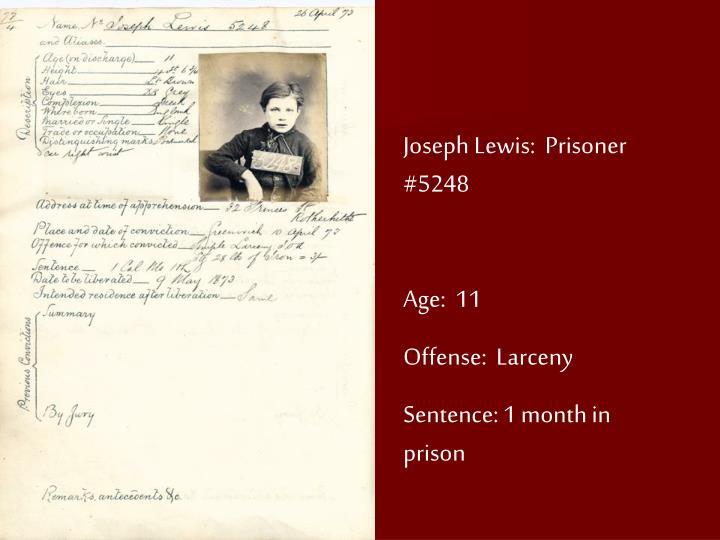 Joseph Lewis:  Prisoner #5248