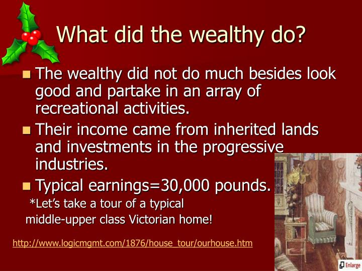 What did the wealthy do?