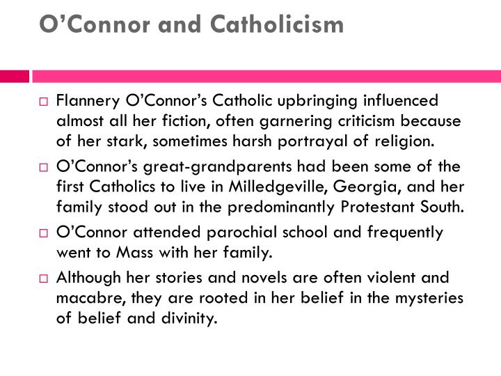 OConnor and Catholicism