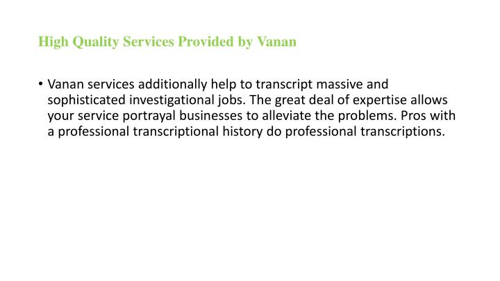 High quality services provided by vanan1