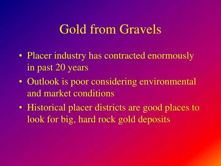 Gold from Gravels