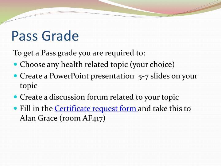Pass Grade