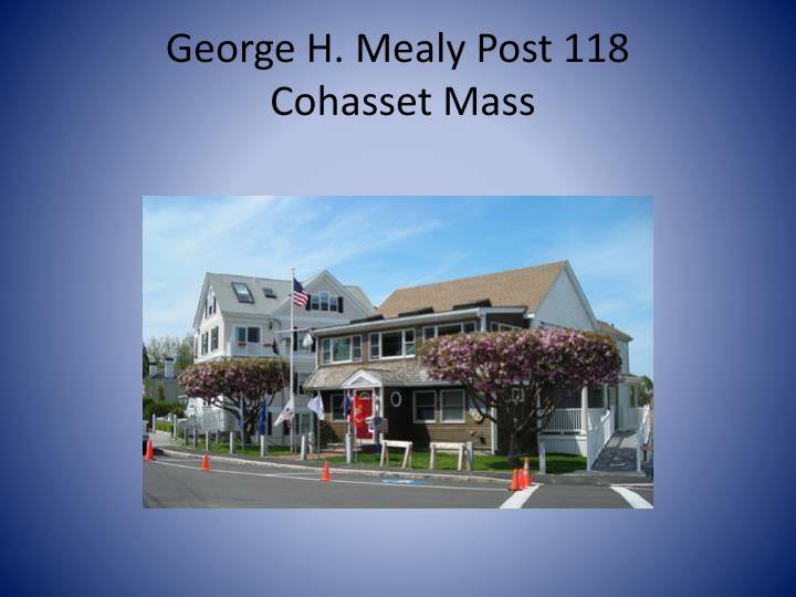 George h mealy post 118 cohasset mass