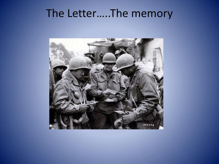 The Letter…..The memory