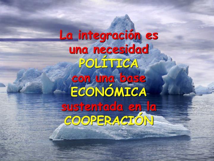 La integración es