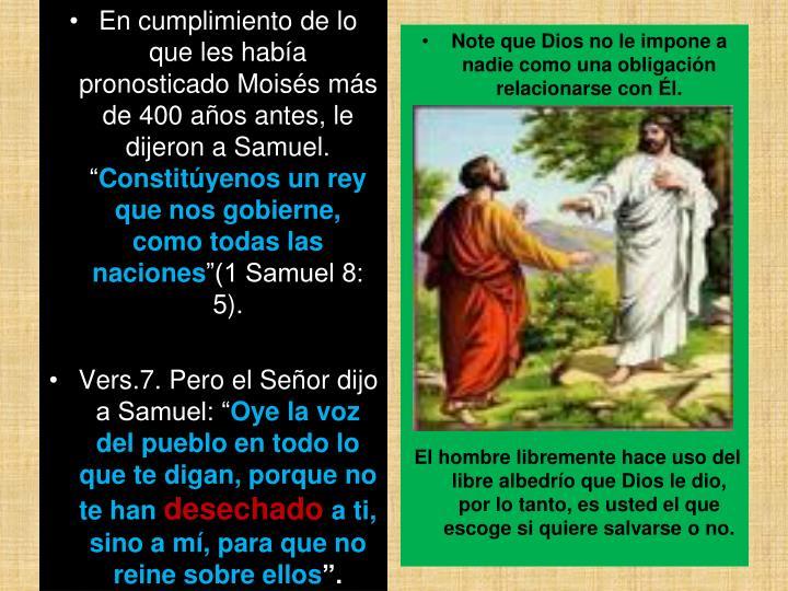 """En cumplimiento de lo que les había pronosticado Moisés más de 400 años antes, le dijeron a Samuel. """""""