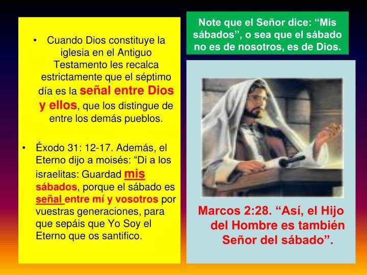 """Note que el Señor dice: """"Mis sábados"""", o sea que el sábado no es de nosotros, es de Dios."""