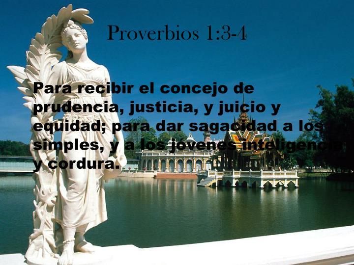 Proverbios 1:3-4