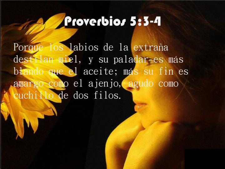 Proverbios 5:3-4
