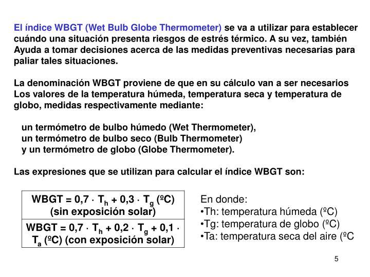 El índice WBGT (Wet Bulb Globe Thermometer)